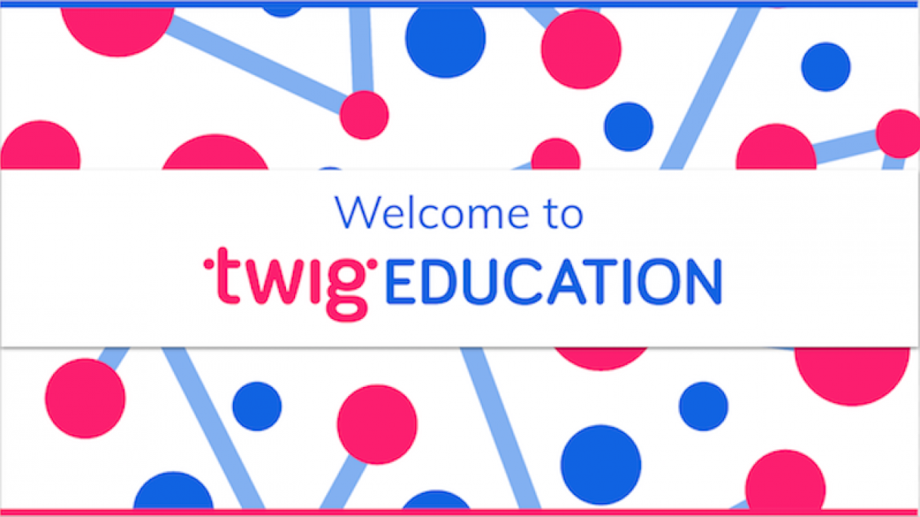 Welcome to Twig Education